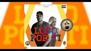Ateriko - Loco Por Ti (Audio Oficial)