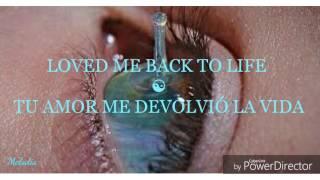 Loved me back to life -Sia (español e inglés)