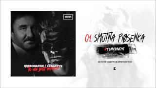 Quebonafide/Krzysztof Krawczyk - Smutna piosenka (Eon blend)