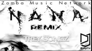 Trey Songz: Oh Nana Kizomba rmx by Dj Barata (2014 ZMN)