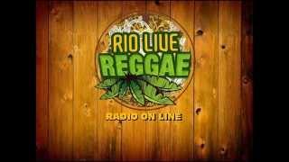 Saludo de GUANACO para Rio Live Reggae Radio On Line