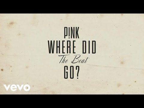 pnk-where-did-the-beat-go-official-lyric-video-pinkvevo