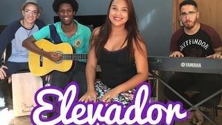 Elevador - Ana Carolina (COVER)  - Della