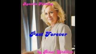 AGNETHA FALTSKOG - PAST FOREVER