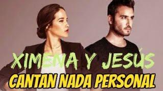 Ximena y Jesús cantan Nada personal !!!