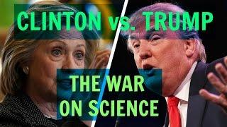 The Science Wars: Trump vs. Clinton