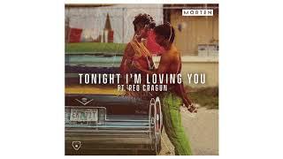 MORTEN - Tonight I'm Loving You (feat. Reo Cragun) [Official Audio]