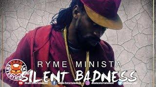 Ryme Minista - Silent Badness - September 2018
