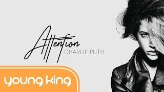 [Lyrics+Vietsub] Attention - Charlie Puth