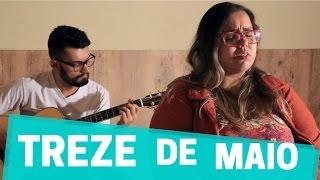 TREZE DE MAIO - O Canto do Salmo