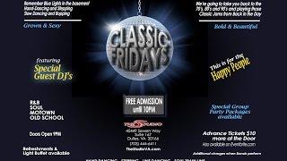 Classic Fridays with DJ SPYCE