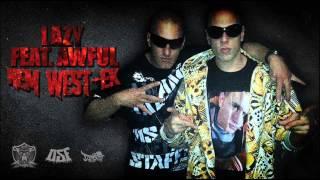 LAzy -  Nem West-ek! feat Awful