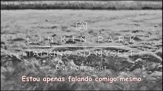 Talking To Myself - Linkin Park (Lyric Video) (Legendado PT-BR)