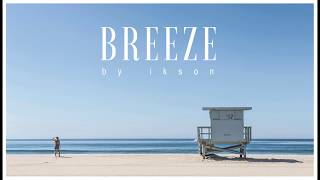 Ikson - Breeze (Official)