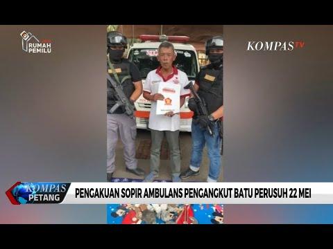 Download Video Ini Pengakuan Sopir Ambulans Pengangkut Batu Perusuh 22 Mei