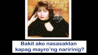 Bakit Ikaw Pa By Imelda Papin (With Lyrics)