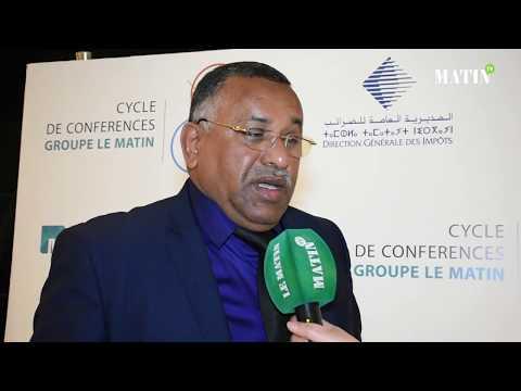Video : Matinales de la Fiscalité : Déclaration de Mohammed Dami