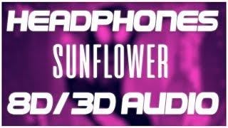 Post Malone, Swae Lee - Sunflower (8D AUDIO & 3D AUDIO) (Spider-Man Into the Spider-Verse) 😍🎧
