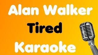 Alan Walker - Tired (feat. Gavin James) - Karaoke