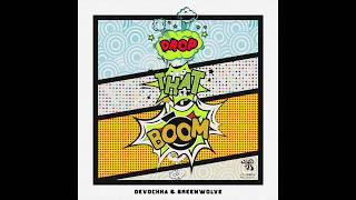 Devochka & Greenwolve - Drop That Boom (Original Mix)