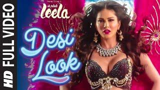 'Desi Look' FULL VIDEO Song | Sunny Leone | Kanika Kapoor | Ek Paheli Leela width=