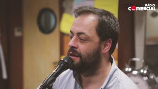 Rádio Comercial | António Zambujo canta 'João e Maria' de Chico Buarque