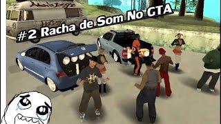 #2 Racha De Som no GTA