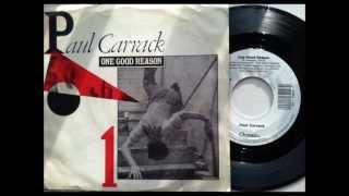 One Good Reason , Paul Carrack , 1987 Vinyl 45RPM