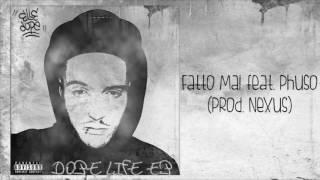 Elle Dope _ Fatto Mai feat. Phuso (prod. Nexus)