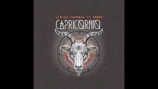 LIRIKA INVERZA | CAPRICORNIO (LYRIC VIDEO) FT PROOF | PROD. ESE-O