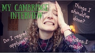 My Cambridge Interview Mistakes   Honesty And Hindsight