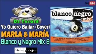 Marla & María - Yo Quiero Bailar (Cover)