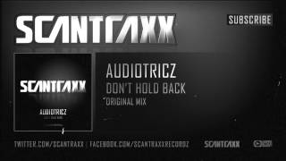 Audiotricz - Don't Hold Back (Official Preview)