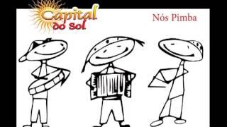 CAPITAL DO SOL - NÓS PIMBA
