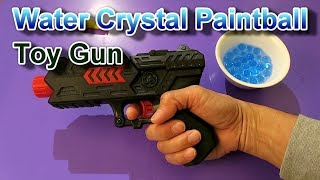 Water Crystal Paintball Soft Bullet Gun Unboxing & Testing