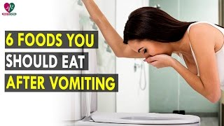 6 foods you should eat after vomiting || Health Sutra - Best Health Tips