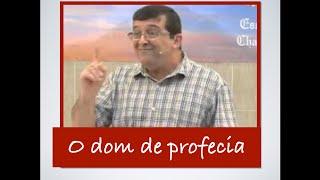 Dom de PROFECIA segundo a BÍBLIA- Marcos Granconato width=
