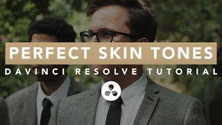 PERFECT Skin Tones in DaVinci Resolve - Quick Tutorial