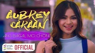 Aubrey Caraan — Ang Bagal Mo Chong [Official Music Video]