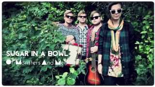 Sugar in a Bowl by Of Monsters and Men