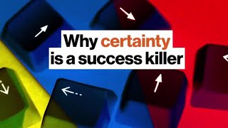 Uncertainty and Success