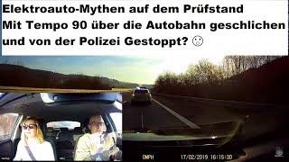 Elektroauto-Mythen auf dem Prüfstand #2: Mit 90 auf der Autobahn von der Polizei gestoppt?