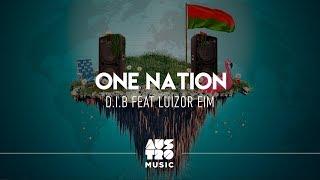 D.I.B feat. Luizor EIM - One Nation [Austro Motion]