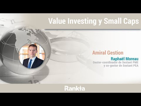 Value Investing y small caps: la experiencia europea de Amiral Gestion