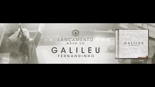 Ora Vem -  Fernandinho CD Galileu 2016