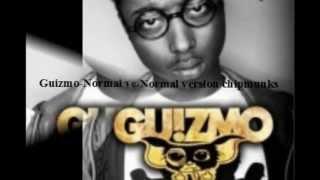 Guizmo//Normal//Version Chipmunks