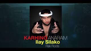 Rak Roots - Ilay Silako (KARHINO ANARAIM Remix)