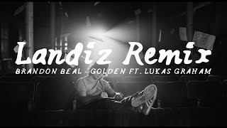 Brandon Beal - Golden ft. Lukas Graham (Landiz Remix)