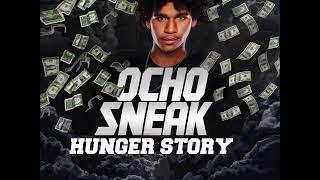 Ocho Sneak- Hustle Man [HUNGER STORY EP]