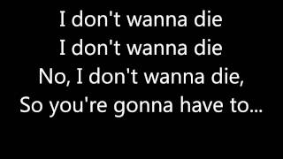 I Don't Wanna Die Lyrics- Hollywood Undead